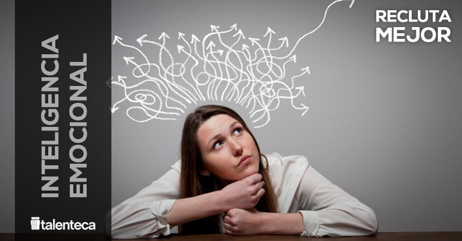 al contratar la inteligencia emocional es mas importante de lo que crees