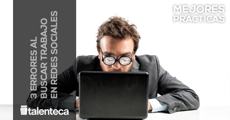 Enlace_3-errores-al-buscar-trabajo-en-redes-sociales-talenteca-rh