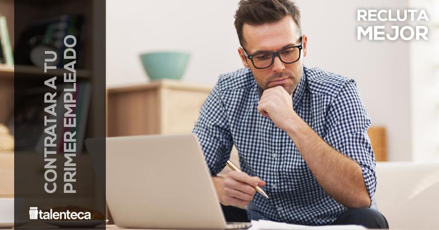 Cómo contratar a tu primer empleado-emprendedor-recién egresado